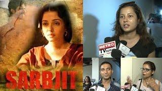 Sarbjit Public review : Randeep Hooda awesome while Aishwarya fails   Filmibeat