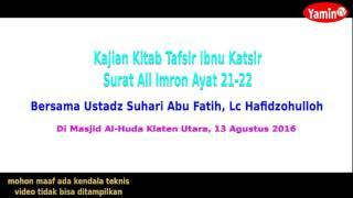 Tafsir Surat Ali 'Imron ayat 21-22 - Ustadz Suhari Abu Fatih, Lc