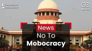 No Mobocracy, Directs SC