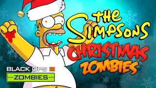 SIMPSONS CHRISTMAS ZOMBIES (Call of Duty Black Ops 3 Zombies)