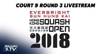 Court 9 LiveStream - Hong Kong Open 2018 Rd 3 - Evening Session