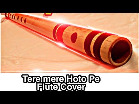 Tere mere hoto pe meethe meethe geet instrumental on flute