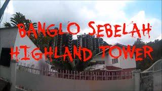 Langkah Laksamana : Banglo Sebelah Highland Tower | Bak Hang Studio