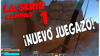 HURTWORLD, LA SERIE #1 - ¡NUEVO JUEGAZO! - GAMEPLAY ESPAÑOL