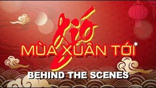 """PBN Live Show """"Gió Mùa Xuân Tới"""" - Behind the Scenes / Hậu Trường Sân Khấu"""