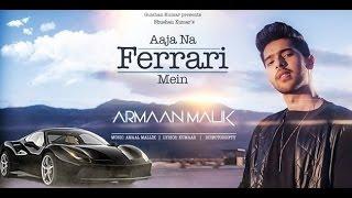Aja Na Ferrari Mein | Armaan Malik | Karaoke HD