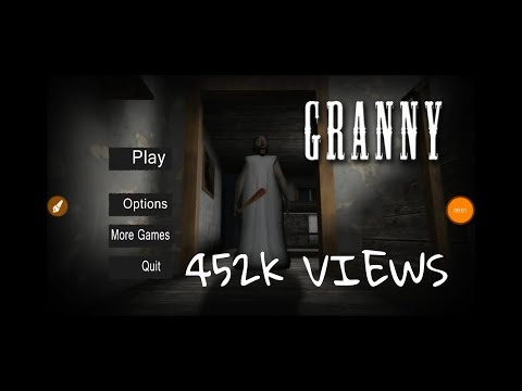 Grany- Easy Mode | Full Gameplay | Secrets | Glitches | 2018 New Updates