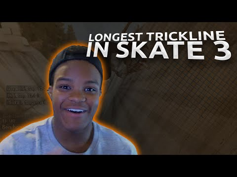 SKATE 3 - THE LONGEST TRICKLINE EVER!?