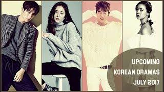 Upcoming Korean Dramas July 2017