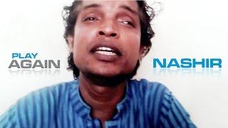 Chorittro ta jachai korar naire akhon ager din  | NASHIR Song | Bastobbadi Gan.