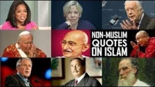Ten Great Non Muslim Quotes on Islam