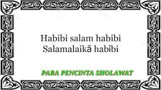 Ahmad ya habibi (lirik) para pencinta sholawat