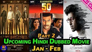 Top 5 New Upcoming South Hindi Dubbed Jan To Feb 2019 | Part 2 | The Topic | The Return of Abhimanyu