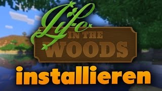 Life in the woods installieren - Minecraft-Modpack (Tutorial) - Gronkhs Pack