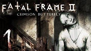 ENTER THE LOST VILLAGE | Fatal Frame 2 - Part 1