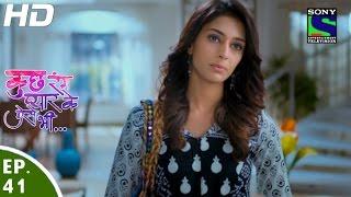 Kuch Rang Pyar Ke Aise Bhi - कुछ रंग प्यार के ऐसे भी - Episode 41 - 25th April, 2016