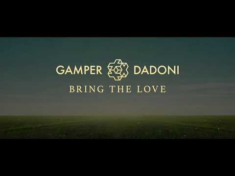 Gamper & Dadoni - Bring The Love