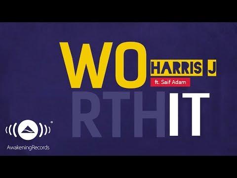 Harris J - Worth It Ft. Saif Adam