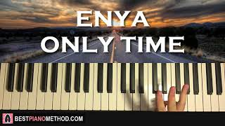 HOW TO PLAY - Enya - Only Time (Piano Tutorial Lesson)