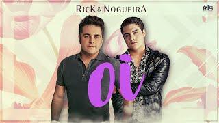 Rick & Nogueira - Oi | DVD Uma História Pra Contar