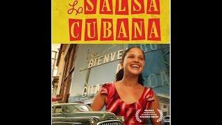 La Salsa Cubana (full length film)