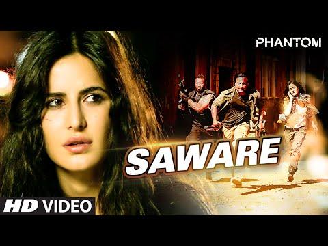 Saware VIDEO Song - Phantom | Saif Ali Khan, Katrina Kaif | Arijit Singh, Pritam