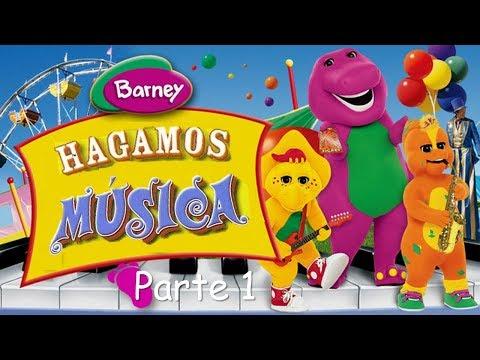 Barney Hagamos Música Spanish Español Parte 1