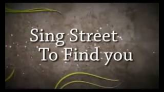 Sing Street - To find you (karaoke) with lyrics