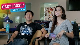 Gadis Gosip with Cakra Khan Live Streaming - Episode 52