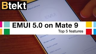 EMUI 5.0 - Top 5 features on the Huawei Mate 9