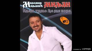 Milomir Miljanic - Odsjekla je duge kose - (Audio 2009)