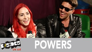 B-Sides On-Air: Interview - POWERS Talk Upcoming Album, Songwriting