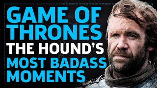 Game Of Thrones: Best of The Hound