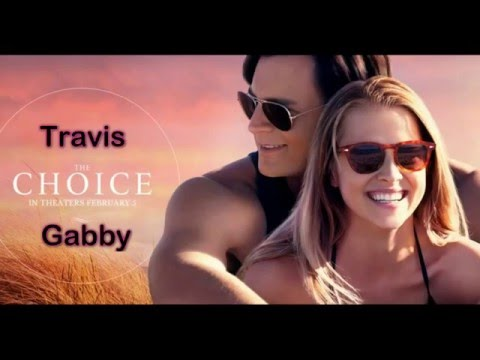 The choice - Travis & Gabby - Some Type Of Love