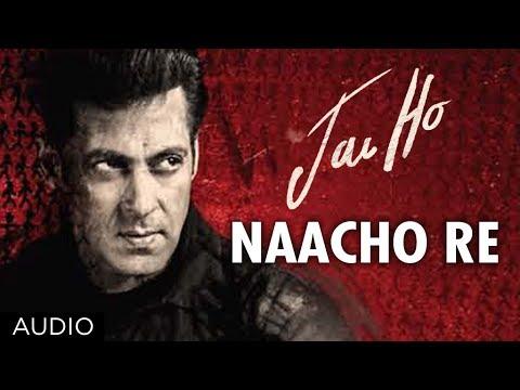 Xxx Mp4 Jai Ho Song Naacho Re Full Audio Salman Khan Tabu 3gp Sex