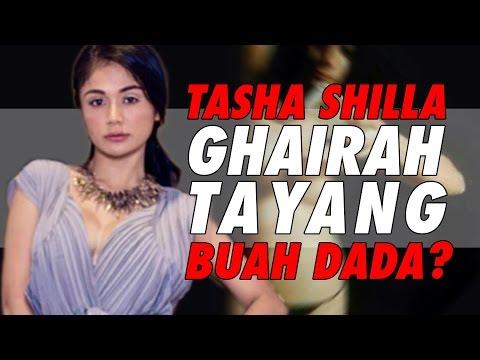 Tasha Shilla ghairah tayang buah dada