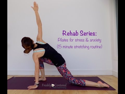 Pilates stretching for stress and anxiety