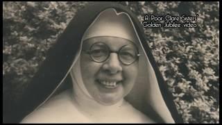 Poor Clare Sisters' [Nyamitanga-Uganda] 50 years Documentary film
