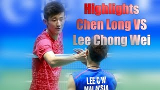 Highlights Final Lee Chong Wei vs Chen long - Asia badminton Championships 2016