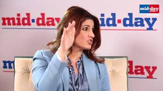 Midday Exclusive (Part 2) : Twinkle Khanna