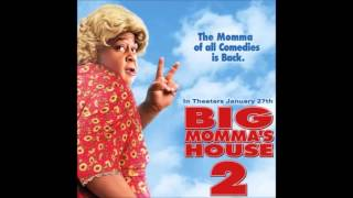 Big Momma's House 2 Soundtrack - We Got Action ft. Rhymefest - Private Dancer