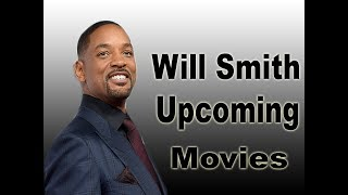 will smith Upcoming Movies