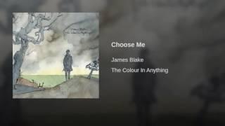 10. JAMES BLAKE - Choose Me