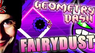 Geometry Dash | FAIRYDUST by SuperPizzaLuigi ~ FINALLY!!!