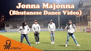 Jonna Majonna (Bhutanese Dance Video)
