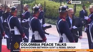 COLOMBIA PEACE TALKS Breakdown Bewtween GOVT & Rebel Group