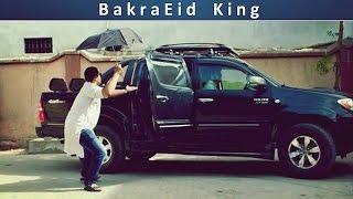 Bakra Eid King | The Idiotz