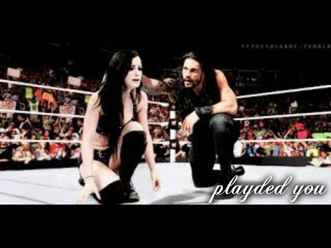 Paige/Roman reigns ~ Played you ( edit video )