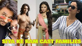 Siya ke ram cast real family and their betterhalf