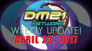 DM21 Network -- Weekly Update! (4/23)